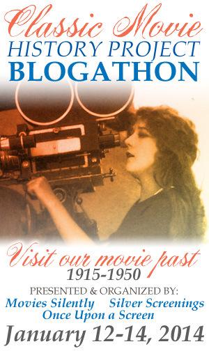 Classic Movie History Blogathon