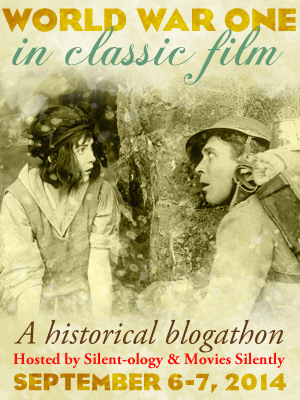 The World War One in Classic Film Blogathon