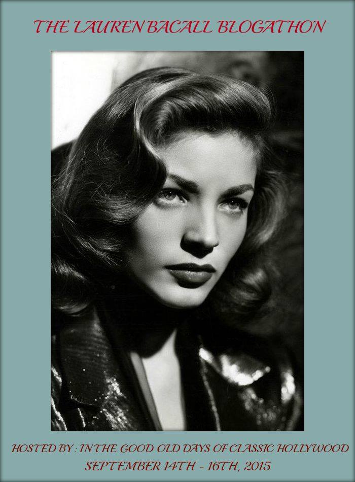 The Lauren Bacall Blogathon