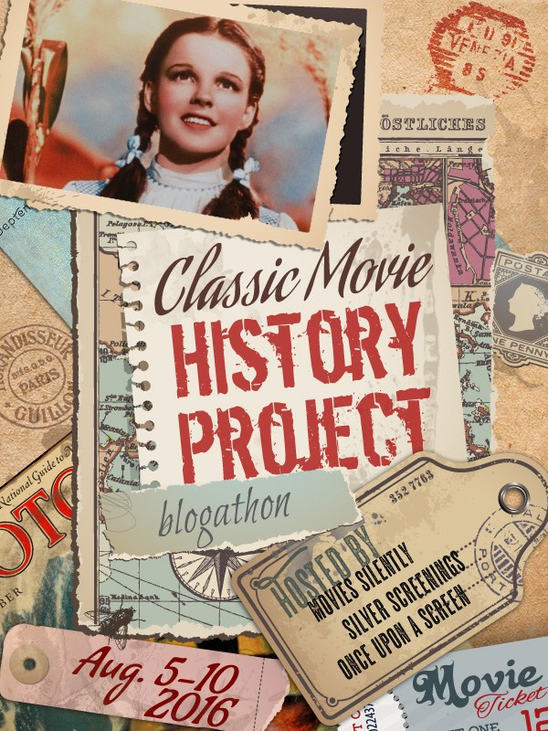 Classic Movie History Project Blogathon III