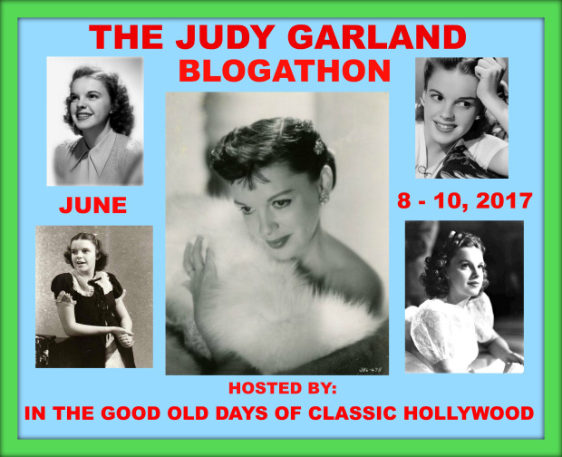 The Judy Garland Blogathon