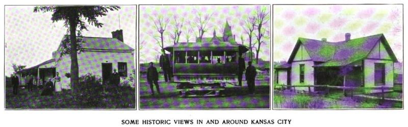 some historic views in and around kansas city