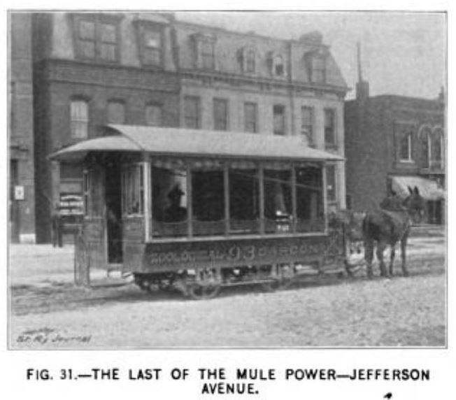 Fig. 31 -- The last of the mule power -- jefferson avenue.